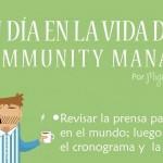 ¡Hoy sí es el día Internacional del Community Manager!